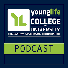 Young Life College Podcast