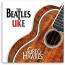 The Beatles Uke album by Greg Hawkes