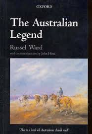 a legend class labour and anzac russel ward s seminal work the n legend oup