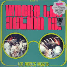 <b>VARIOUS ARTISTS</b>/Where The Action Is! Los Angeles <b>Nuggets</b> LP ...