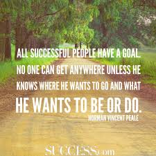 motivational quotes about successful goal setting success 18 quotes about successful goal setting