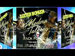 <b>MODERN TALKING</b> - <b>BACK</b> FOR GOLD 2017 / MEGAMIX - YouTube