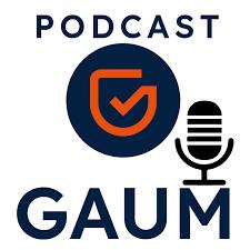 GAUM Podcast