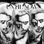 Until Now album by Swedish House Mafia