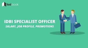 idbi so salary job profile promotions more blog idbi so salary job profile promotions more
