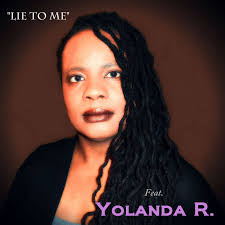 yolanda r yolanda s voice collabos unreleased lie to me