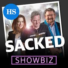 SACKED: Showbiz