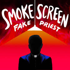 Smoke Screen: Fake Priest