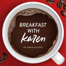 Breakfast with Karen