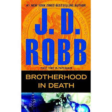 <b>Brotherhood In</b> Death (In Death Series #42) (Paperback) By <b>J. D.</b> ...