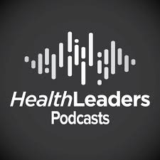 HealthLeaders Podcast
