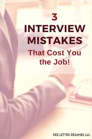 best images about interview questions interview 3 interview mistakes that can cost you the job
