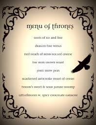 game of thrones dinner party menu got game of thrones dinner menu got template as pdf file pdf text file txt or online for to use for your game of thrones dinner party