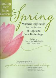 mary cartledgehayes today my contributors copies of spring womens inspiration for the season of hope and new beginnings edited by debra landwehr engle and diane glass