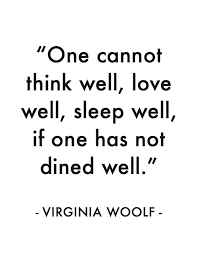 "One cannot think well..."" Virginia Woolf / My favorite quotes ... via Relatably.com"