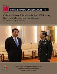 Chinese Military Reforms in the Age of Xi Jinping: Drivers ...