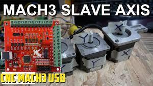 How to Slave an Axis in <b>Mach3</b> with <b>CNC MACH3</b> USB <b>4</b> Axis 100KHz