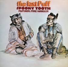 <b>Spooky Tooth</b> Featuring Mike Harrison - The Last Puff | Discogs