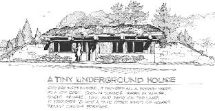 A Tiny Underground House  plans    Natural Building BlogTiny Underground House by legendary architect Malcolm Wells