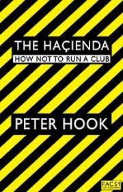 The <b>Hacienda</b> - Libro electrónico - <b>Peter Hook</b> - Storytel