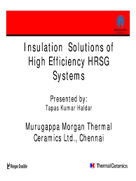 Morgan Thermal Ceramics Insulation Solutions For High Efficiency Hrsg Systems Steam