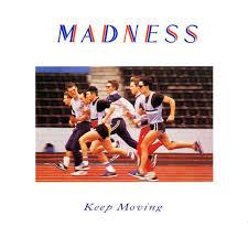 <b>Madness</b> | <b>Keep Moving</b> | Lp albums, Music album covers, <b>Keep</b> ...