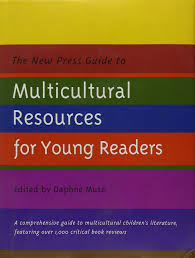 the new press guide to multicultural resources for young readers the new press guide to multicultural resources for young readers new press daphne muse 9781565843394 amazon com books
