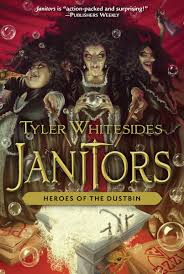 heroes of the dustbin janitors tyler whitesides  heroes of the dustbin janitors tyler whitesides 9781629722306 com books