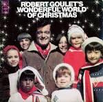 Robert Goulet's Wonderful World of Christmas