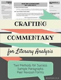good essay student and math i on pinterest teaching students how to write commentary for the literary analysis essay  the bespoke ela classroom
