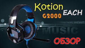 Обзор Игровые наушники <b>Kotion Each G2000</b> 63 - YouTube