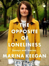winter reading list books to curl up next to the fire this non fiction the opposite of loneliness essays and stories marina keegan