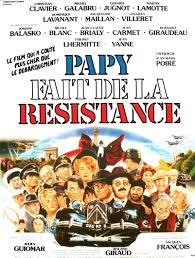 Papy fait de la résistance film complet
