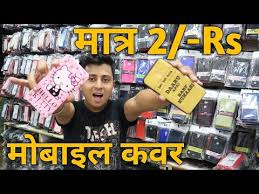 <b>Factory price</b> mobile cover <b>wholesale</b> market, Gaffar market, Delhi ...