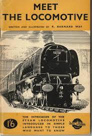 Meet the Locomotive - Ian Allan booklet by <b>R Barnard Way</b> -…   Flickr