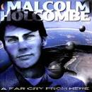 A Far Cry From Here album by Malcolm Holcombe