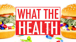 Facts — WHAT THE HEALTH
