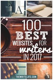 best writing websites edition 100 best websites for writers 2017