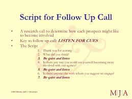100 New Donors in 90 Days: A Step-by-Step Process ... Associates; 32. Script for Follow Up Call• ...