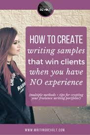 17 best ideas about online writing jobs writing how to create a client winning lance writing portfolio even if you have no experience clients jobswriting clientsmoney