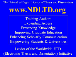 The Networked Digital Library of Theses and Dissertations www NDLTD org Leader of the SlidePlayer