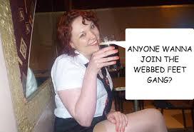 ANYONE WANNA JOIN THE WEBBED FEET GANG? - Unattractive White Girl ... via Relatably.com