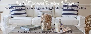 slipcovered furniture with coastal style beachy style furniture