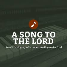 A Song to the Lord