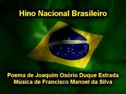 Resultado de imagem para HINO DO BRASIL