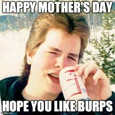 Mother's Day in 17 Memes | The Grasshopper via Relatably.com
