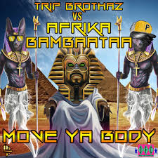 Move Ya <b>Body</b> - <b>Trip</b> Brothaz Vs Afrika Bambaataa - TB Party Remix ...