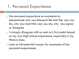summary response essay responding to reading  reading critically    personal experience  use personal experience as examples to demonstrate why you interpret the