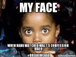 Rudy Breaking Bad - WeKnowMemes Generator via Relatably.com