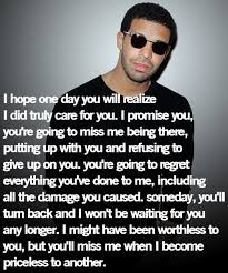 Quotes Fans Drake Break Up Quotes